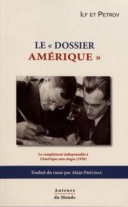 """Ilya Ilf et Eugène Petrov - Le """"dossier Amérique""""."""