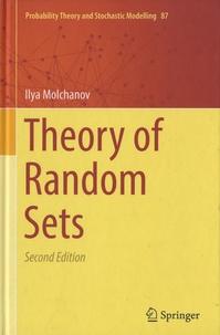 Ilya Molchanov - Theory of Random Sets.