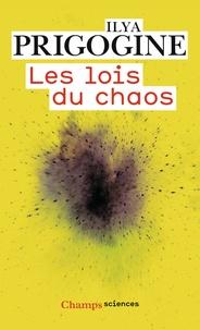 Ilya Prigogine - Les lois du chaos.