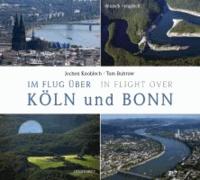 Im Flug über Köln und Bonn / In Flight over - deutsch / englisch.