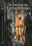 Im Schatten des Elfenbeinturms - Das schwarze Auge Abenteuer Nr. 189.