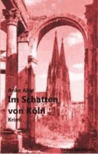 Im Schatten von Köln.