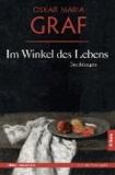 Im Winkel des Lebens - Erzählungen. Mit einem Nachwort von Ulrich Dittmann. Text der Erstausgabe von 1927.