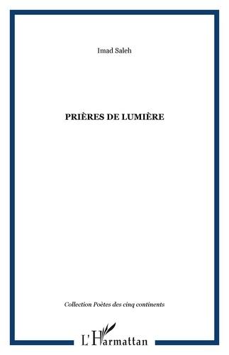 Imad Saleh - Prières de lumière.