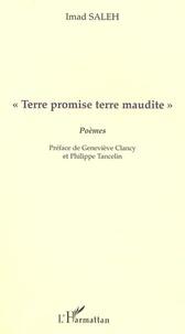 "Imad Saleh - ""terre promise terre maudite"" - poemes."