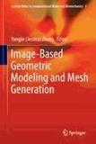 Yongjie ZHANG - Image-Based Geometric Modeling and Mesh Generation.