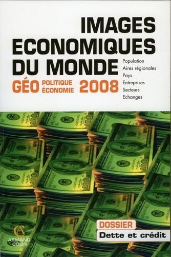 Images économiques du monde 2008  Edition 2008