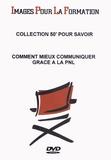 Images Pour La Formation - Comment mieux communiquer grâce à la PNL. 1 DVD