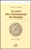 Imâm Al-Haddâd - Le livre des convenances du disciple - Le livre des convenances pour le cheminement spirituel du disciple.