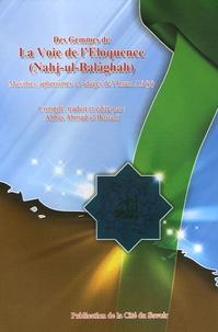 Imam Ali - Des gemmes de La Voie de l'Eloquence (Nahj-ul-Balâghah) - Maximes, aphorismes et adages de l'Imam Ali.