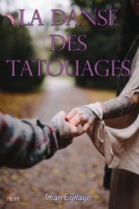 Iman Eyitayo - La danse des tatouages.