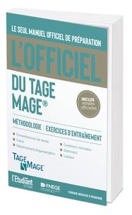 Nouveaux ebooks téléchargement gratuit L'officiel du TAGE MAGE  - Manuel officiel de préparation au test par Iman Hedayati Dezfouli, Navid Hedayati Dezfouli ePub 9782360757541