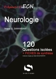 Imane El Sanharawi - Neurologie - 120 questions isolées + fiches de synthèse.