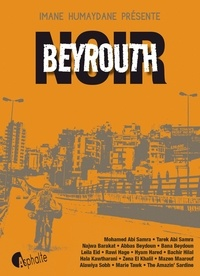 Imane Humaydane - Beyrouth noir.