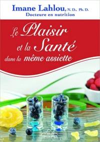 Imane Lahlou - Le plaisir et la santé dans la même assiette.