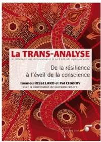 La trans-analyse - De la résilience à l'éveil de la conscience.pdf