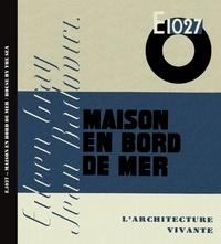 Imbernon Editions - Maison en bord de mer, House by the sea - E 1027.