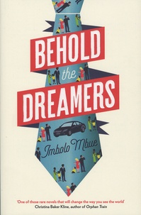 Imbolo Mbue - Behold the Dreamers.