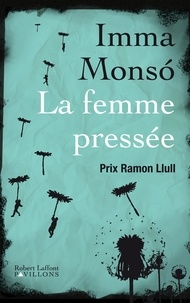 Imma Monso - La femme pressée.