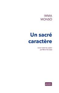 Imma Monso - Un sacré caractère.