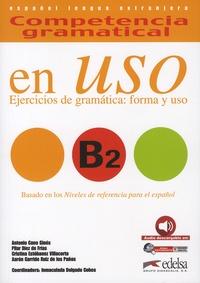 Immaculada Delgado Cobos et Antonio Cano Ginès - Competencia gramatical en uso B2.