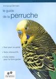 Immanuel Birmelin - Le guide de la perruche.