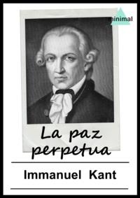 Immanuel Kant - La paz perpetua.