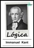 Immanuel Kant - Lógica.