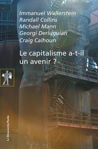 Immanuel Wallerstein et Randall Collins - Le capitalisme a-t-il un avenir ?.