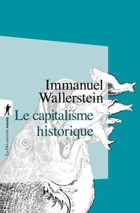 Immanuel Wallerstein - Le capitalisme historique.
