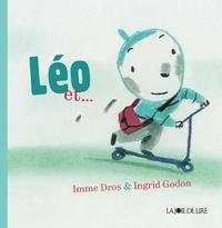 Imme Dros et Ingrid Godon - Léo et....