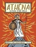Imogen Greenberg et Isabel Greenberg - Athéna, histoire d'une déesse.