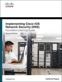 Implementing Cisco IOS Network Security (IINS 640-554) Foundation Learning Guide.