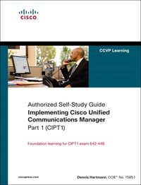 Implementing Cisco Unified Communications Manager, Part 1 - Authorized Self-study Guide.