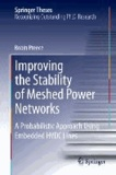 Improving the Stability of Meshed Power Networks - A Probabilistic Approach Using Embedded HVDC Lines.