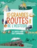 Imre Feiner et Laurent Stefano - 10 grandes routes de l'histoire.