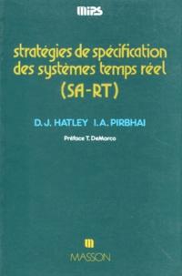 Imtiaz-A Pirbhai et Derek-J Hatley - Stratégies de spécification des systèmes temps réel SA-RT.