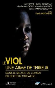Galabria.be Le viol, une arme de terreur - Dans le sillage du docteur Mukwege Image