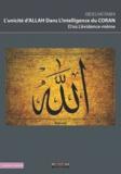 In libro veritas - L'unicité d'Allah dans l'intelligence du Coran, d'où l'évidence-même.