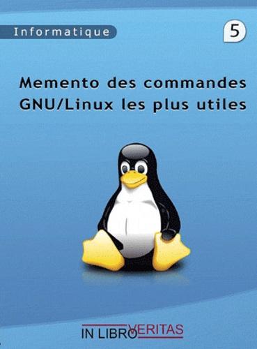 In libro veritas - Memento des commandes GNU/Linux les plus utiles.