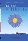 In libro veritas - Une ère de liberté.