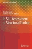 Bohumil Kasal - In Situ Assessment of Structural Timber.