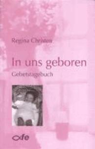 In uns geboren - Gebetstagebuch.