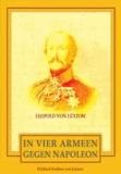 In vier Armeen gegen Napoleon - Leopold von Lützow.