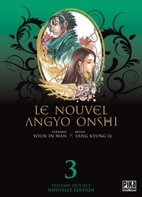In-Wan Youn et Kyung-Il Yang - Le nouvel Angyo Onshi Tome 3 : .