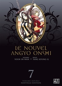 In-Wan Youn et Kyung-Il Yang - Le nouvel Angyo Onshi Tome 7 : .