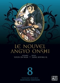 In-Wan Youn et Kyung-Il Yang - Le nouvel Angyo Onshi Tome 8 : .