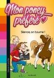 Ina Brandt - Mon poney préféré, T06 - Silence, on tourne !.