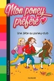 Ina Brandt - Mon poney préféré, Tome 05 - Une fête au poney-club.