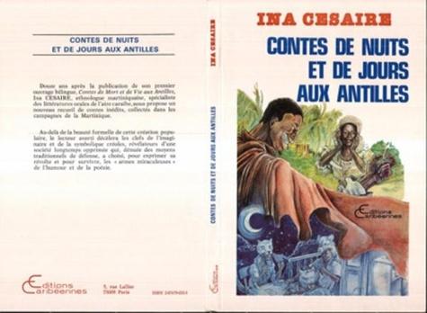 Ina Césaire - Contes de nuits et de jours aux antilles.